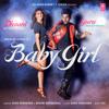 Baby Girl - Guru Randhawa & Dhvani Bhanushali mp3