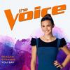You Say The Voice Performance - Reagan Strange mp3