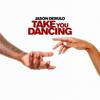 Take You Dancing - Jason Derulo mp3