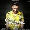 Sakhiyaan - Maninder Buttar mp3