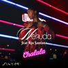 Chalala feat Río Santana - Nehuda mp3