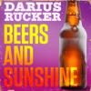 Beers and Sunshine - Darius Rucker mp3