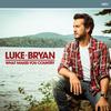 Most People Are Good - Luke Bryan mp3