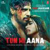 Tum Hi Aana From Marjaavaan - Payal Dev & Jubin Nautiyal mp3
