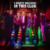 I Don t Belong in This Club - Why Don't We & Macklemore mp3