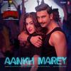 Aankh Marey From Simmba - Neha Kakkar, Mika Singh, Kumar Sanu & Tanishk Bagchi mp3