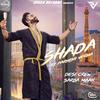 Shada with Desi Crew - Parmish Verma mp3
