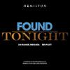Found Tonight - Ben Platt & Lin-Manuel Miranda mp3