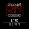 Udd Gaye Bacardi House Party Sessions - Ritviz mp3